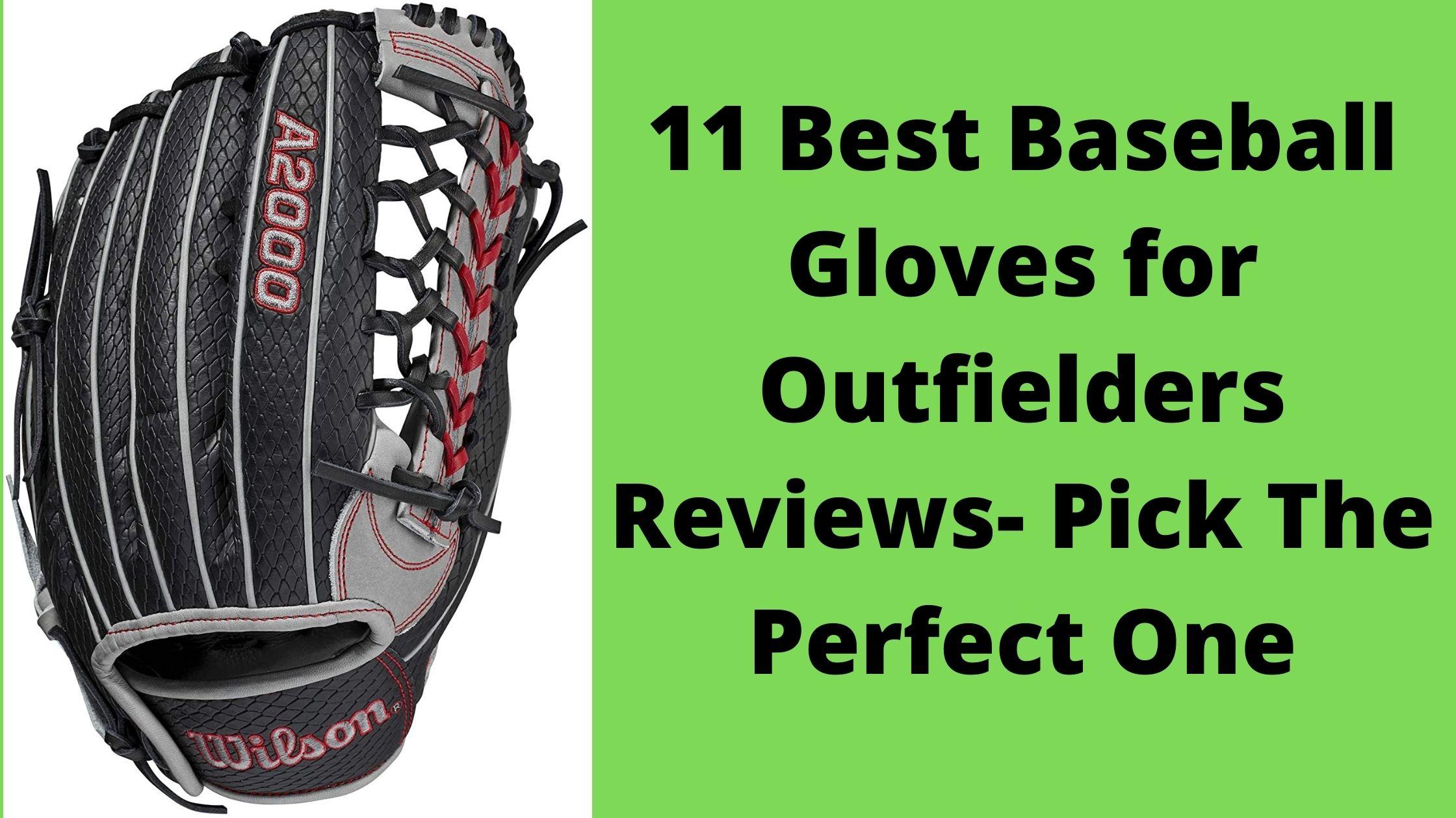 Best Baseball Gloves for Outfielders
